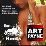 Back to My Roots - Old School 80's Throwback Mix - DJ Art Payne