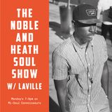 The Noble & Heath Soul Show w/ Laville - 13/08/2018