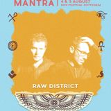Raw District - 05/08/2017 - Dance D Vision Festival - Mantra Stage