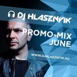 Dj Hlasznyik - Promo Mix July [2017] [www.djhlasznyik.hu]