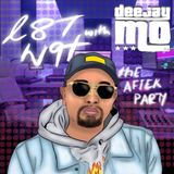 L8T 9YT with DJ.MO™ (RNB SLOW JAMS) ''The After Party''