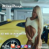 MissDeep ♦ Best Music Car Special Mix ♦ Deep House Music Nu Disco New Mix 05-02-18 ♦ by MissDeep