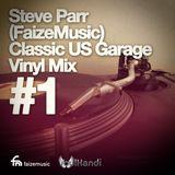 FaizeMusic Classic US Garage - Vinyl Mix - 1