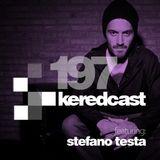 KeredCast Episode 197: Stefano Testa (Rebirth, Things Already Seen)