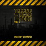 DJ Emorej - Techno 2 Hard Techno Vol 1
