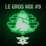 Le GROS Mix #9 by Decibelz - Kreez
