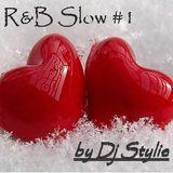 DJ Stylie - St Valentin 2 - RnB Slow #1