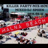 Killer Partymix-15(MINIMAL)2016.09.13 Mixed- Dj Spohn