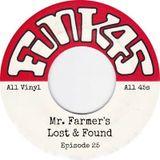 Funk 45 - Mr. Farmer's Lost & Found Episode 25