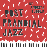 Soul Food Project vol.6 - Post Prandial Jazz with Andrew Dubber
