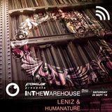 Leniz & HumaNature @ Fokuz InTheWareHouse #011