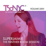 73 LXXIII TSoNYC SUPERJAIMIE - It's in The Groove - The Panther Room Session (2017-04-12)