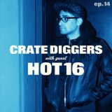Crate Diggers - 14 - HOT16