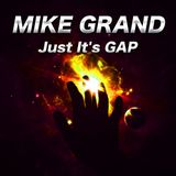Mike Grand - Just It's GAP (Part I)