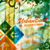 Urban Beat Vol 2 & Roosticman