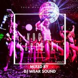 LA NOCHE ESPECIAL mixed by DJ WEAR SOUND puntata 6