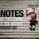 E-NOTES - First to come, last to serve (Podcast 001)