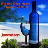 Melodic Deep House - Summer 2014 #2