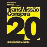 20 TransMissão Conspira  - radioZERO - 15-02-2006