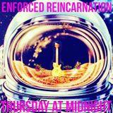The Enforced Reincarnation Hour -- Ep. 53