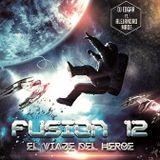FUSION 12  EL VIAJE DEL HEROE   - DJ EDGAR FT. ALEJANDRO MADE
