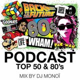 PODCAST TOP50 and 80's by DJ MONOÏ
