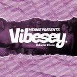 DJ Meanie Presents Vibesey Volume Three