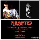 Dave Crane pres. Swept Up Sessions 57 - 21st July 2017 (Kane Solo Guest Mix)