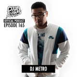 CK Radio Episode 165 - DJ Metro
