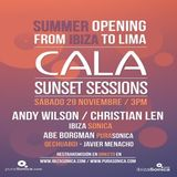 CALA SUNSET SESSIONS - OPENING PARTY - PART 3 - 29 NOV 2014