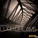 Rafa'EL -Lucid Dreams ep.57 Guestmix Orelse [Oct 13 2012] on Pure.FM