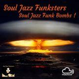 Soul Jazz Funksters - Soul Jazz Funk Bombs !