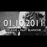 ONDA SONORA presents RELEASE x Nuit Blanche
