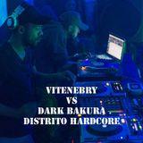 DISTRITO HARDCORE - VITENEBRY VS DARK BAKURA