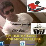 It's Time To Dance And Move - Jurassic Deejay Elder Júnior (Set Maio 2013)