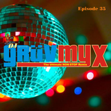 GruvMyx 35...R&B-HiphopEDM Remixes, Pop-Top40 Mega-remixes, Future House