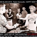JAZZ ME BLUES 2018 - TOP OF THE CLASS - Part Two vinyl mix only