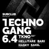 SAKEL - Techno Gang meets TKNO (SRB), 06/04/2018 Subclub Bratislava
