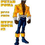 PETAH POWA - HYPE HOUR #2