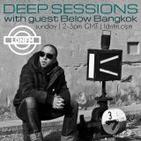 Deep Sessions 002 with guest Below Bangkok - LDN FM