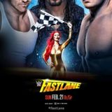 W2M (Unwrapped) Special # 18:  WWE Fast Lane 2016 Review