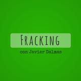 Mentes en Reposo, Fracking con Javier Dalmas