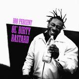 100% Ol' Dirty Bastard (DJ Stikmand)