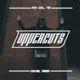 Daniil Reek - Uppercuts Mix Vol. 46