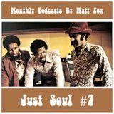 Just Soul #7 (70s Soul & Blaxploitation Sounds) | Monthly Podcasts | September 2018