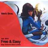 Free & Easy (Easy tunes for disco lovers) //  Feb 2012