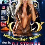 Addictive Mixtape (Volume 1)