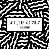Fall Club Mix 2012