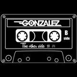 DJ GONZALEZ - THE OTHER SIDE #01