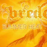 Summer Heat - Brede